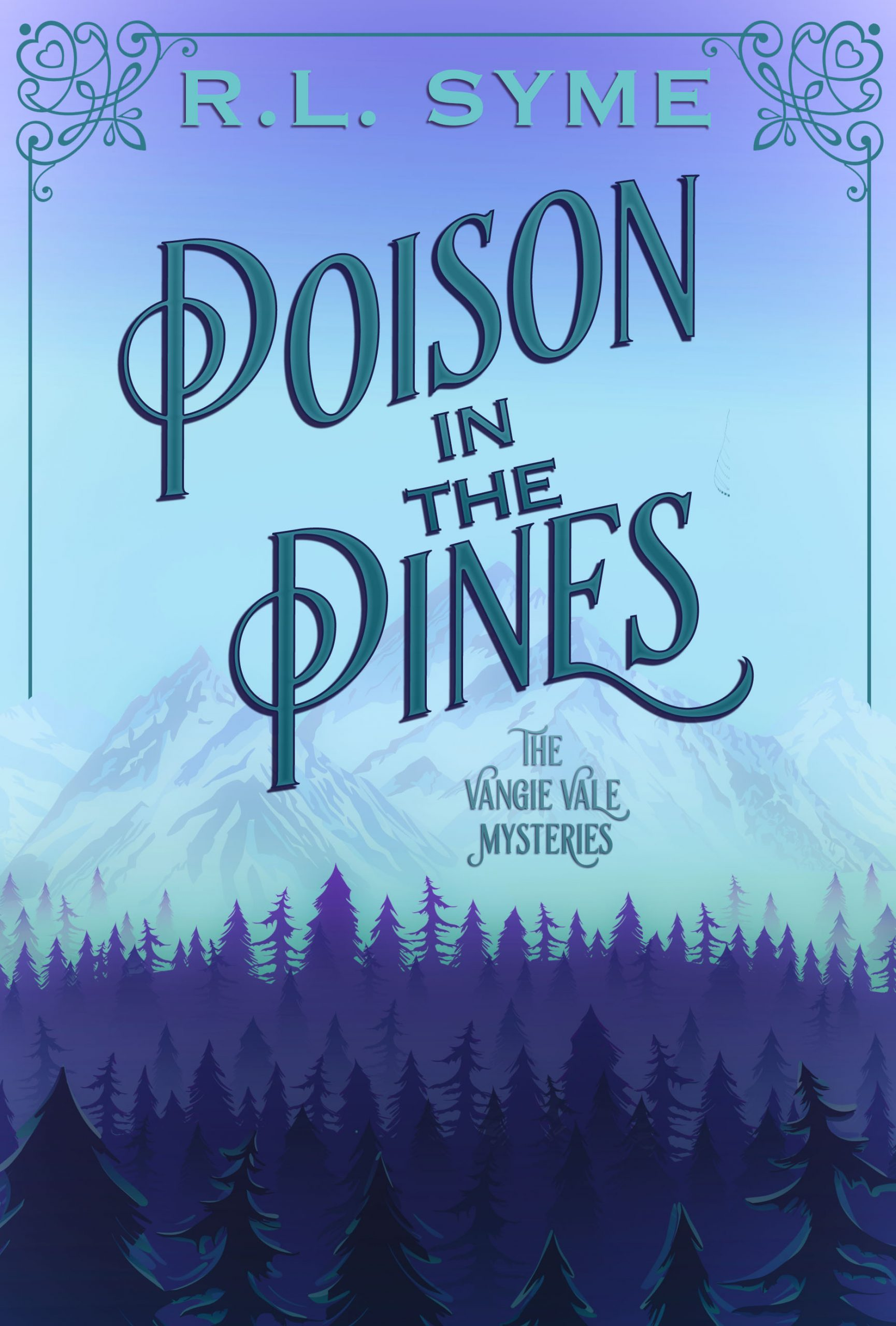 Poison in the Pines
