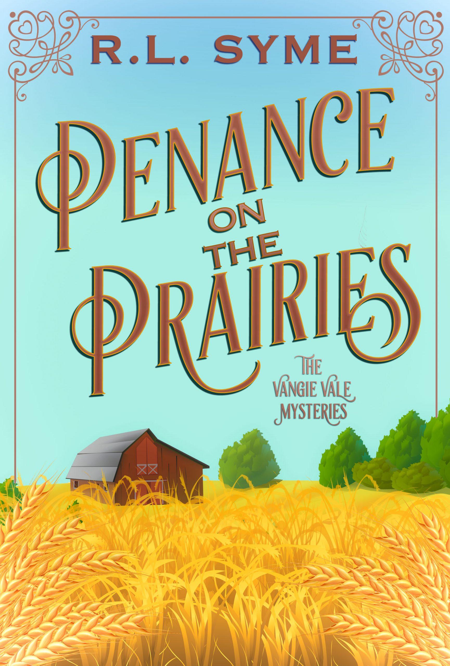 Penance on the Prairies